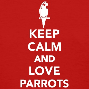 Keep calm and love Parrots Women's T-Shirts - Women's T-Shirt