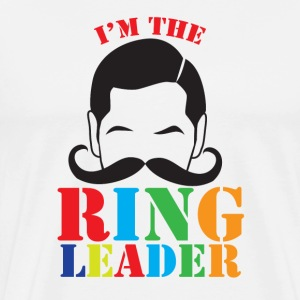 I'm the ringleader with man mustache  T-Shirts - Men's Premium T-Shirt