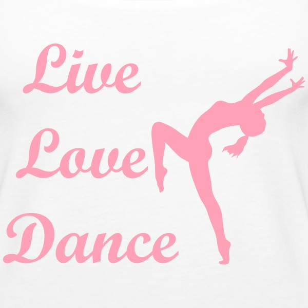 Live love dance - Women's Premium Tank Top