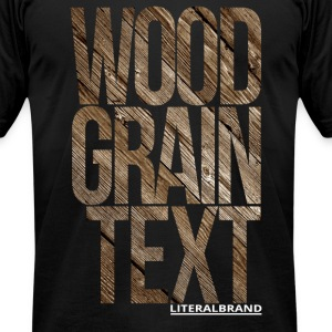 Wood Grain Text T-Shirts - Men's T-Shirt by American Apparel