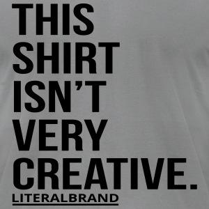 Creative Shirt T-Shirts - Men's T-Shirt by American Apparel