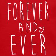 Design ~ Forever and ever Crewneck