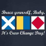 Design ~ Crew Change Day -- Long-sleeve tee