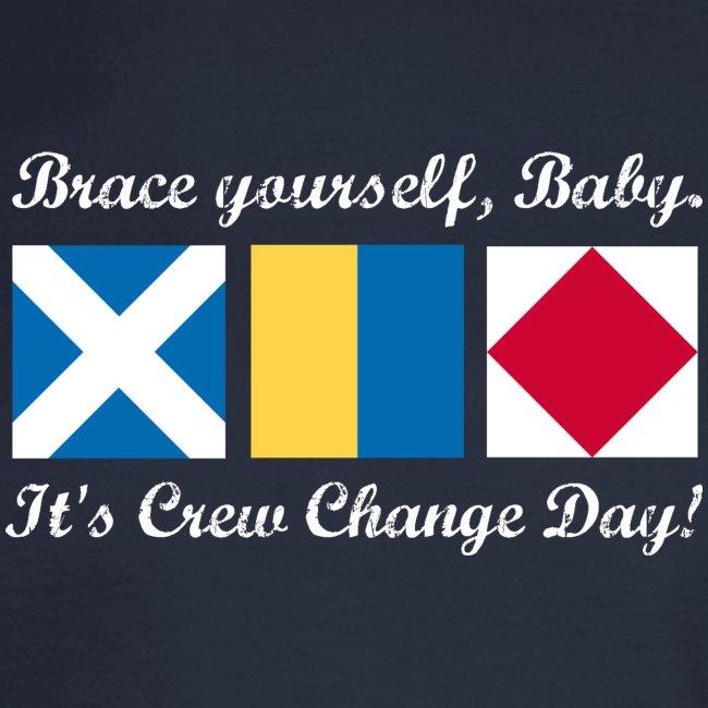 Crew Change Day -- Long-sleeve tee
