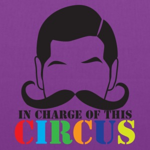 In charge of this CIRCUS with ringleader mustache Bags & backpacks - Tote Bag