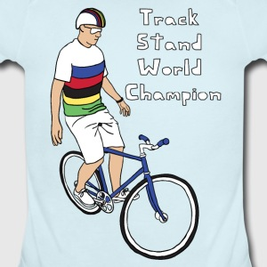 track stand world champion Baby & Toddler Shirts - Short Sleeve Baby Bodysuit