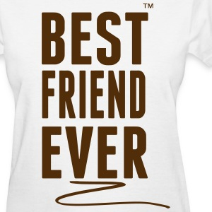BEST FRIEND EVER Women's T-Shirts - Women's T-Shirt