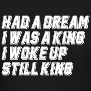 STILL KING Women's T-Shirts - Women's T-Shirt