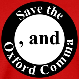 Save the Oxford Comma - Men's Premium T-Shirt