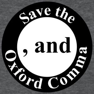 Save the Oxford Comma - Women's T-Shirt