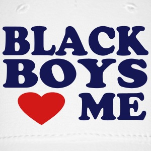 BLACK BOYS LOVE ME - Baseball Cap