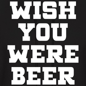WISH YOU WERE BEER Hoodies - Men's Hoodie