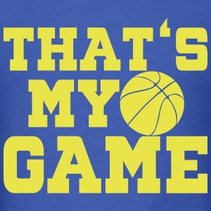 That's My Games T-Shirts - Men's T-Shirt