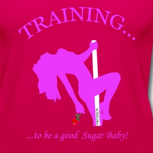 TRAINING...to be a good SUGAR BABY! (Version 2) Tanks - Women's Premium Tank Top