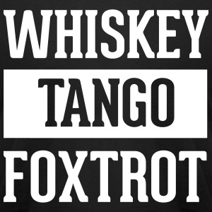 Whiskey Tango Foxtrot / WTF T-Shirts - Men's T-Shirt by American Apparel