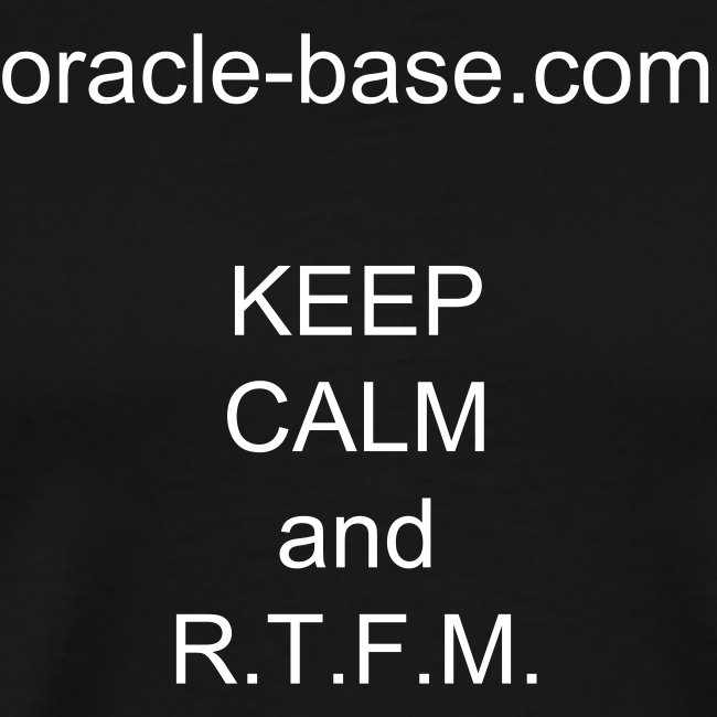 oracle-base.com KEEP CALM and R.T.F.M.