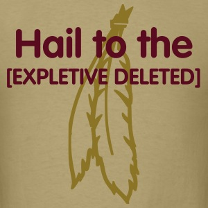 Hail to the [EXPLETIVE DELETED] - Men's T-Shirt