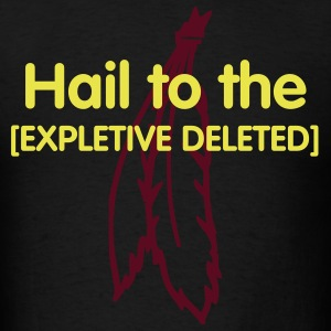 Hail to the [EXPLETIVE DELETED] in Black - Men's T-Shirt