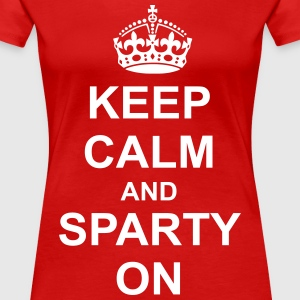 keep calm and sparty on Women's T-Shirts - Women's Premium T-Shirt