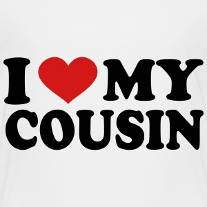 I Love my cousin Kids' Shirts - Kids' Premium T-Shirt
