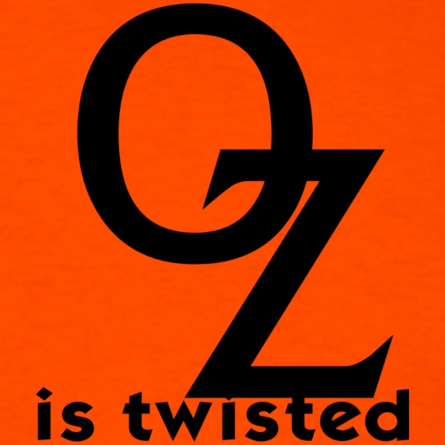 OZ Is Twisted Cast & Crew Shirt