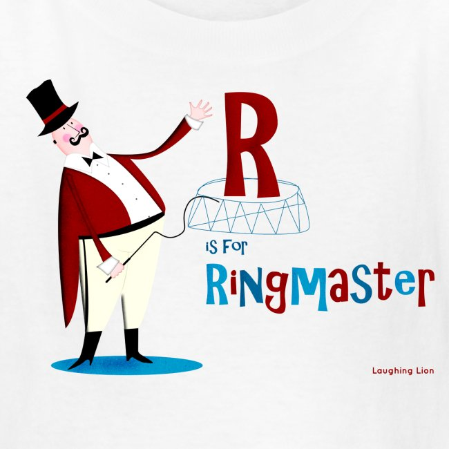 R is for Ringmaster