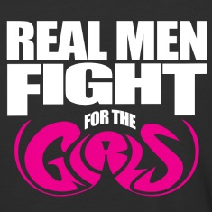 REAL MEN Fight for the GIRLS. Breast Cancer Awaren