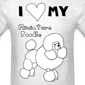 i heart my miniature poodle T-Shirts - Men's T-Shirt