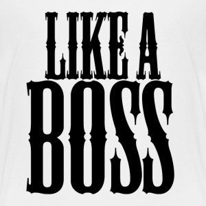 Like a boss - Kids' Premium T-Shirt