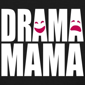 Drama Mama (Women's) (2-Color) - Women's T-Shirt