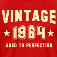Design ~ Vintage 1964 aged to perfection
