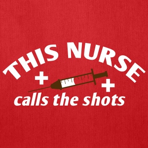 This NURSE calls the shots Bags & backpacks - Tote Bag