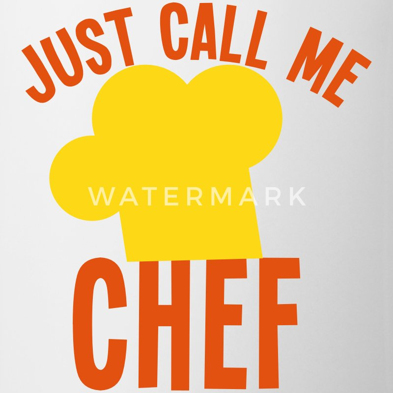 Just call me CHEF cook cooking funny Bottles & Mugs - Coffee/Tea Mug