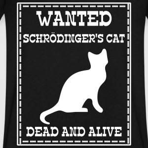 Wanted Schrödinger's Cat - Dead And Alive T-Shirts - Men's V-Neck T-Shirt by Canvas