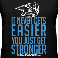 Design ~ Stronger| CutAndJacked | Womens Tee