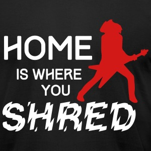 Home is where you shred T-Shirts - Men's T-Shirt by American Apparel