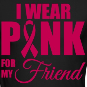 I wear pink for my friend Long Sleeve Shirts - Men's Long Sleeve T-Shirt by Next Level