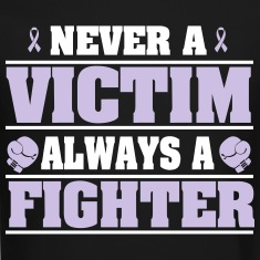 Never a victim. Always a fighter Long Sleeve Shirts