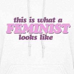 This is what a Feminist looks like - Women's Hoodie