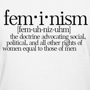 Feminism Definition - Women's T-Shirt