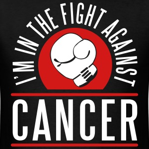 I'm in the fight against cancer T-shirts - T-shirt pour hommes
