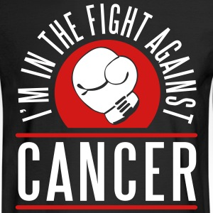 I'm in the fight against cancer Long Sleeve Shirts - Men's Long Sleeve T-Shirt
