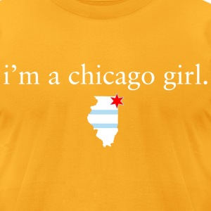 I'm A Chicago Girl T-Shirts - Men's T-Shirt by American Apparel