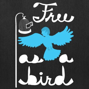 free as a bird Bags & backpacks - Tote Bag