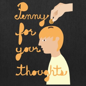 penny for your thoughts Bags & backpacks - Tote Bag