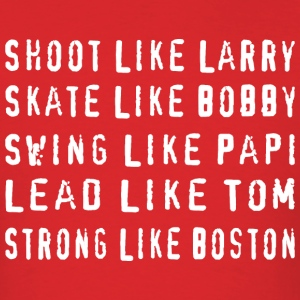 Shoot Like Larry Swing Like Papi Boston Sports T T-Shirts - Men's T-Shirt
