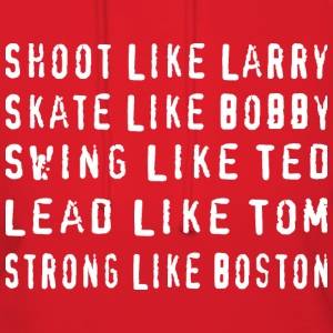 Shoot Basketball Larry Skate Hockey Bobby Boston T Hoodies - Women's Hoodie