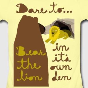 dare to bear the lion in its own den Baby & Toddler Shirts - Short Sleeve Baby Bodysuit