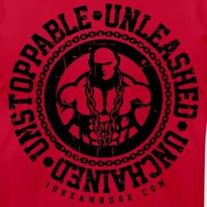 Unleashed Unchained Unstoppable T-Shirts - Men's T-Shirt by American Apparel