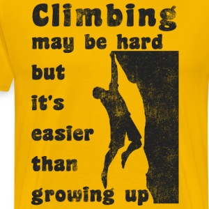 Rock Climbing Is Hard - Men's Premium T-Shirt